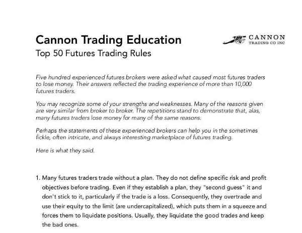 Cannon Trading Education: Top 50 Futures Trading Rules